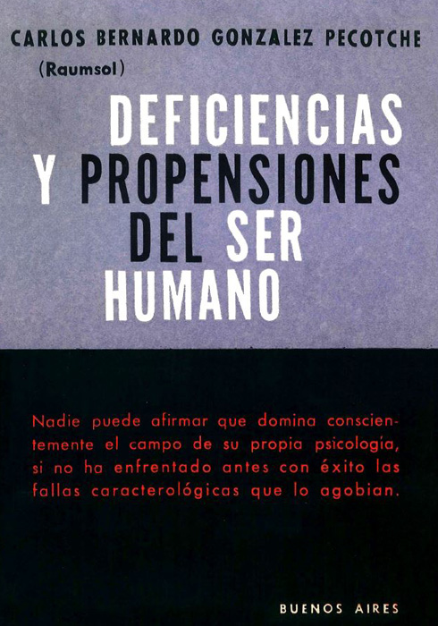 Deficiencias y Propensiones del Ser Humano – 1962