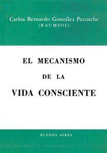 el mecanismo de la vida consciente -1956